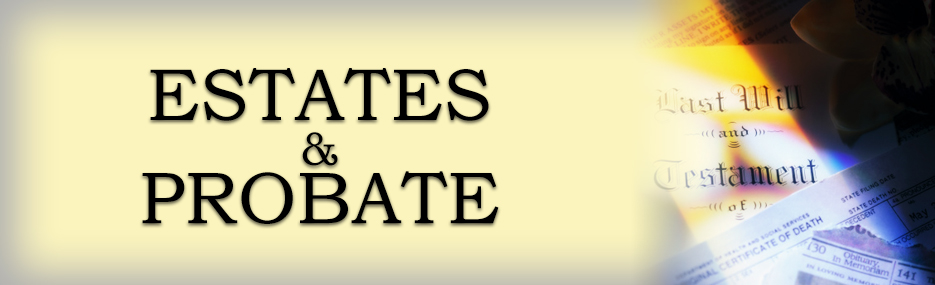 We offer services for probate.